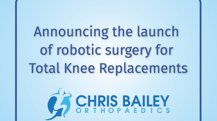 Announcing the launch of robotic surgery for Total Knee Replacements